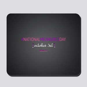 Mean Girls October 3rd Mousepad