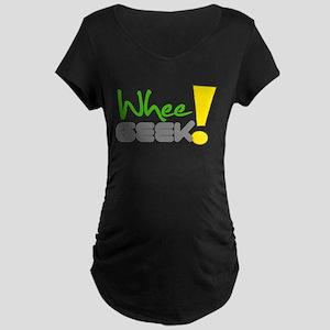 Whee! Geek Maternity T-Shirt