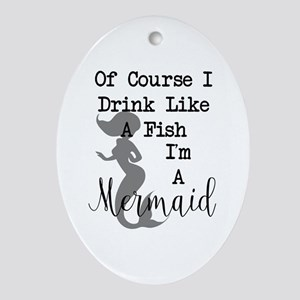 Drink Like A Fish Oval Ornament
