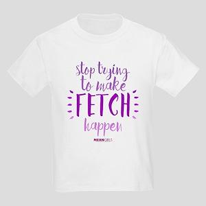 Mean Girls Stop Trying Fetch Kids Light T-Shirt