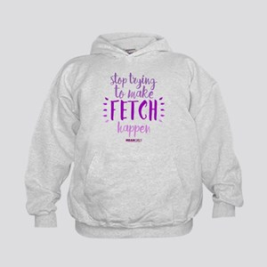 Mean Girls Stop Trying Fetch Kids Hoodie