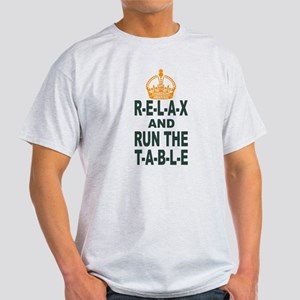 Relax And Run The Table Green And Gold T-Shirt