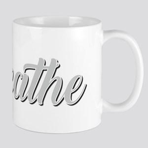 Breathe Mugs