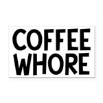 Coffee Whore Caffeine Humor Rectangle Car Magnet