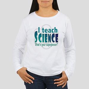 I teach Science Long Sleeve T-Shirt