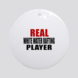 Real White Water Rafting Round Ornament