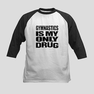 Gymnastics Is My Only Drug Kids Baseball Jersey
