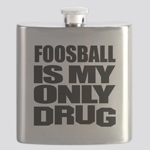 Foosball Is My Only Drug Flask