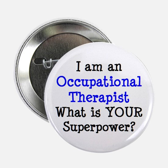 """occupational therapist 2.25"""" Button"""