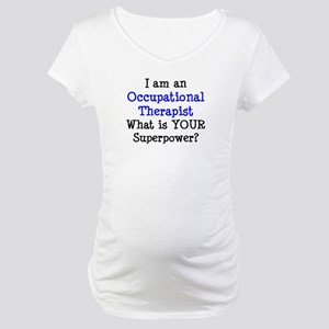 occupational therapist Maternity T-Shirt