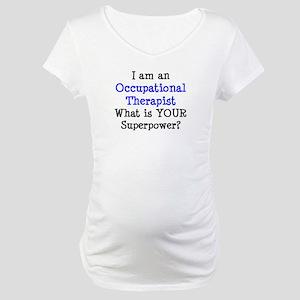 occupational therapist Maternity T-Shirt