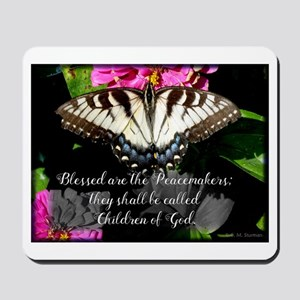 Blessed are the Peacemakers and Swallowtail Mousep
