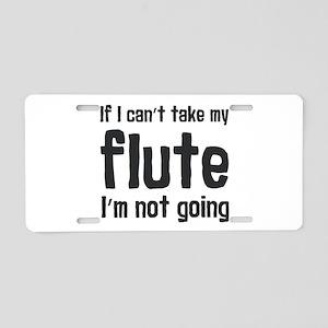 Take my Flute Aluminum License Plate