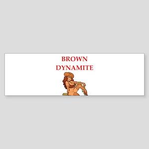 brown Bumper Sticker
