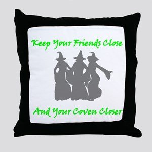 Keep Your Friends Close and Your Coven Closer Thro