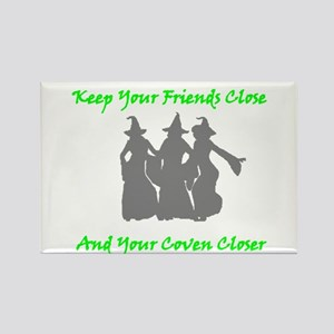 Keep Your Friends Close and Your Coven Closer Magn