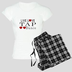 Live Love Tap dance Designs Women's Light Pajamas