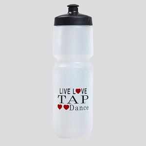 Live Love Tap dance Designs Sports Bottle
