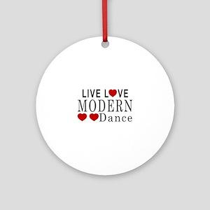 Live Love Modern Dance Designs Round Ornament