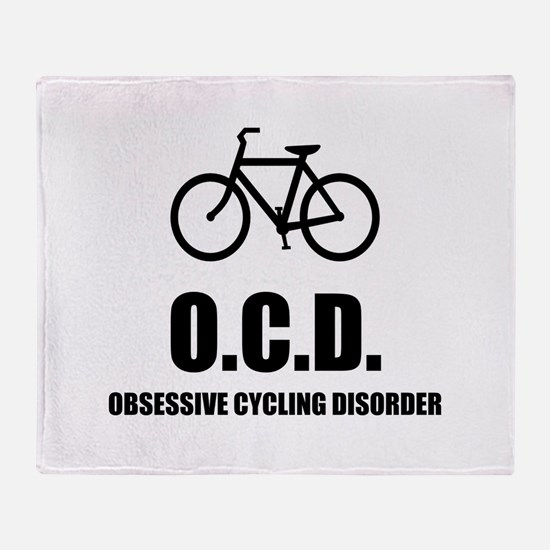 Obsessive Cycling Disorder Throw Blanket