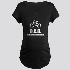 Obsessive Cycling Disorder Maternity T-Shirt