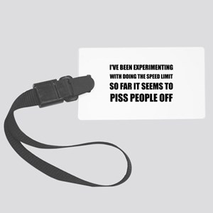 Speed Limit Pissed Off Luggage Tag