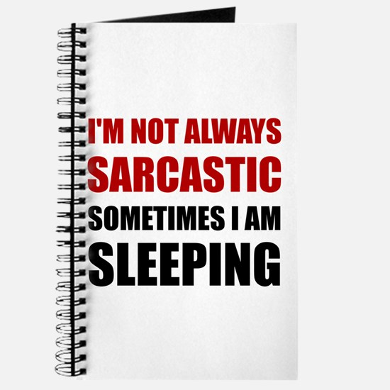 Always Sarcastic Sleeping Journal