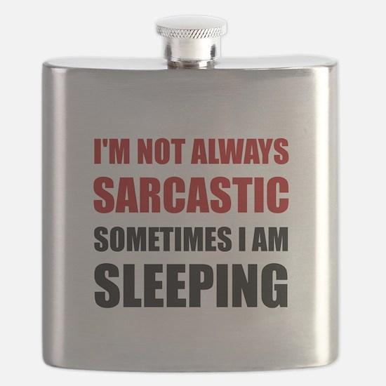 Always Sarcastic Sleeping Flask