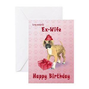Ex Wife Greeting Cards