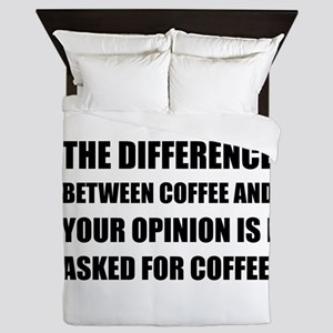 Coffee And Opinion Queen Duvet