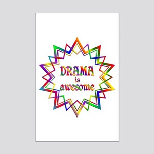 Drama is Awesome Mini Poster Print