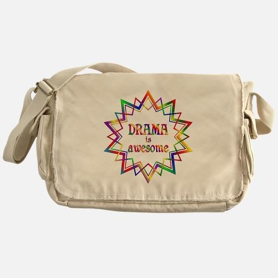 Drama is Awesome Messenger Bag