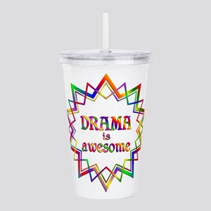 Drama is Awesome Acrylic Double-wall Tumbler