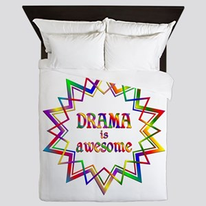 Drama is Awesome Queen Duvet
