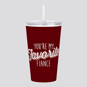 You're My Favorite Fia Acrylic Double-wall Tumbler