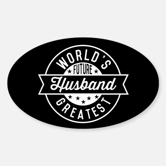 World's Future Greatest Husband Sticker (Oval)