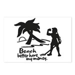 Beach Better Have My Money Postcards (Package of 8