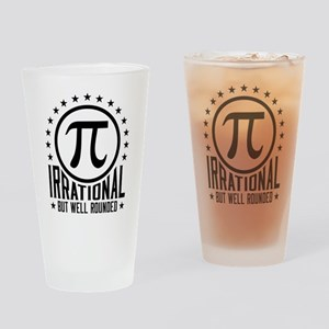 Irrational But Well Rounded Drinking Glass