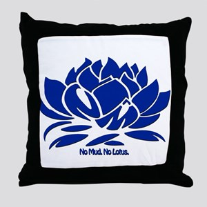 No Mud No Lotus Blue Throw Pillow