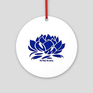 No Mud No Lotus Blue Round Ornament