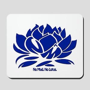No Mud No Lotus Blue Mousepad