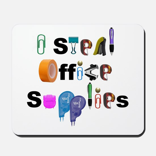 I steal office supplies Mousepad