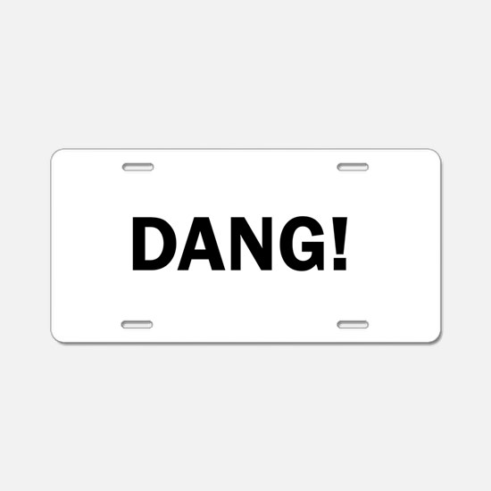 Dang Bold Funny Cute Darn Aluminum License Plate
