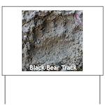 Real Bear Track Yard Sign