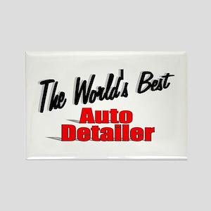 """The World's Best Auto Detailer"" Rectangle Magnet"