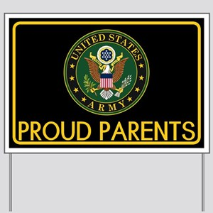 U.S. Army: Proud Parents (Eagle) Yard Sign