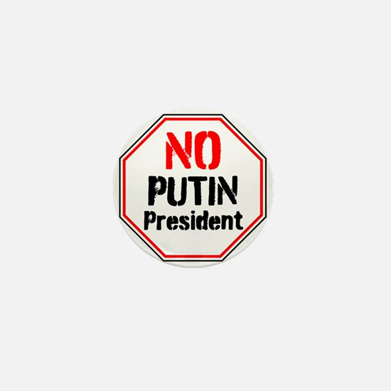 No putin president, never Trump Mini Button