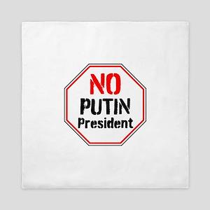 No putin president, never Trump Queen Duvet
