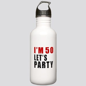 I Am 50 Let Is Party Stainless Water Bottle 1.0L