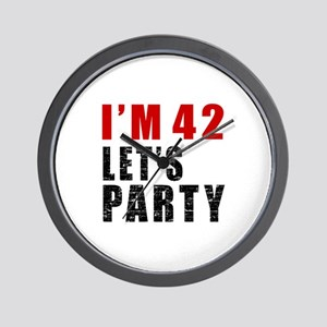 I Am 42 Let Is Party Wall Clock